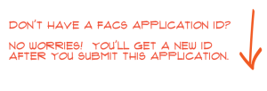 Don't have a FACS Application ID?